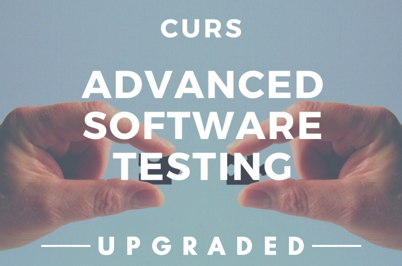 Advanced Software Testing. Upgraded.